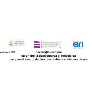 Declarație comună cu privire la desfășurarea și reflectarea  campaniei electorale fără discriminare și discurs de ură