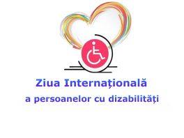 Marcăm Ziua Internațională a persoanelor cu dizabilități