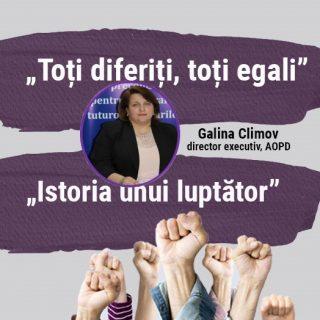 Istoria unui luptător. Galina Climov, director executiv AOPD, militant pentru drepturile omului.