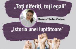 """""""Istoria unei luptătoare"""" -Mariana Țîbulac-Ciobanu, Doctor în istorie, Femeie cu dizabilități, militantă pentru drepturile omului"""