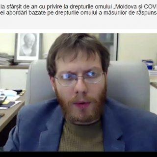 """Conferință """"Moldova și COVID-19 – Asigurarea unei abordări bazate pe drepturile omului a măsurilor de răspuns și recuperare"""""""